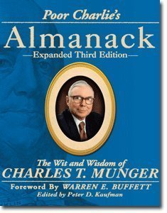 Poor Charlie's Almanack: The Wit and Wisdom of Charles T. Munger, Expanded Third Edition  pdf