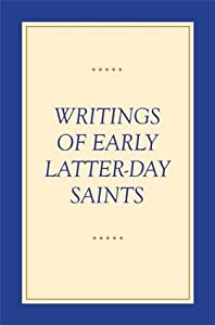 Writings of Early Latter-Day Saints