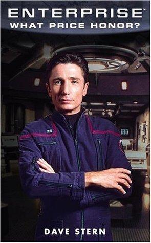 What Price Honor? (Star Trek: Enterprise #4)