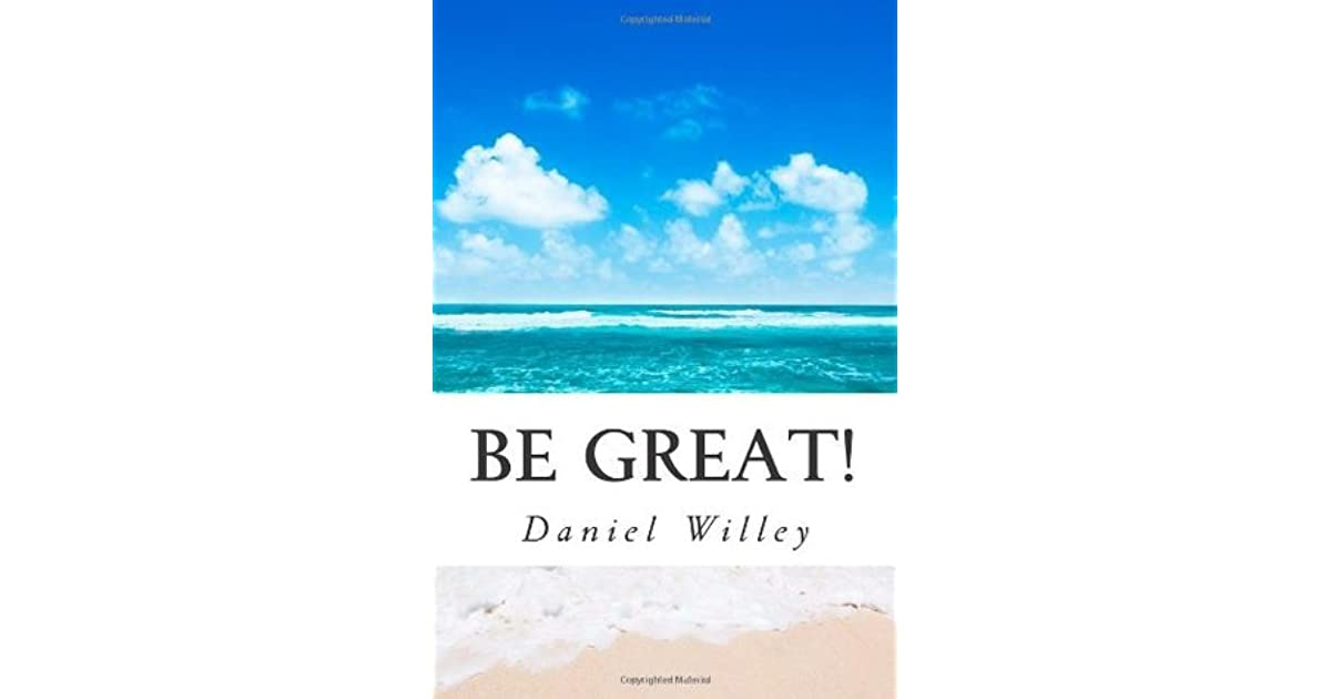 Be Great 365 Inspirational Quotes From The Worlds Most