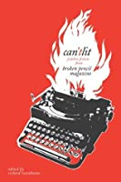 Can'tLit: Fearless Fiction from Broken Pencil Magazine