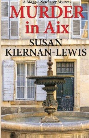 Murder in Aix (Maggie Newberry Mysteries, #5)
