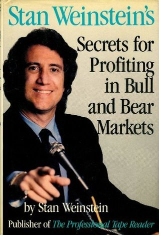 Stan Weinstein Stan Weinsteins Secrets For Profiting in Bull and Bear Markets