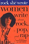 Rock She Wrote by Evelyn McDonnell