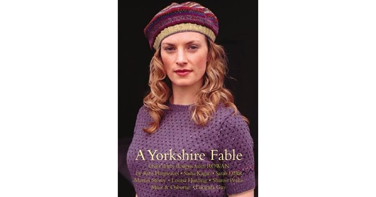 A Yorkshire Fable 30 Knitting Patterns By Kim Hargreaves