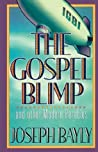 The Gospel Blimp and Other Modern Parables