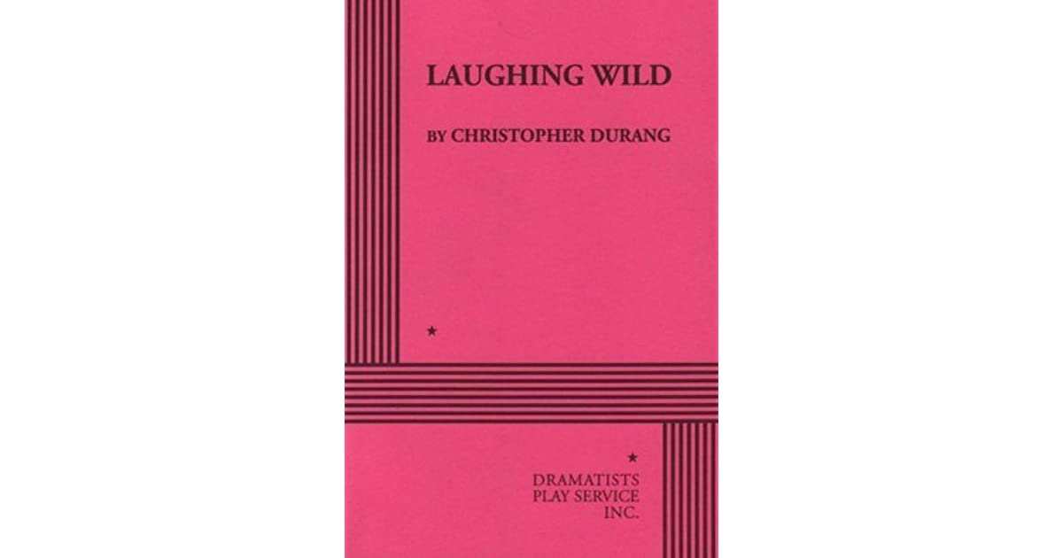 Laughing wild acting edition by christopher durang fandeluxe Gallery