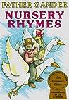 Father Gander Nursery Rhymes: The Equal Rhymes Amendment