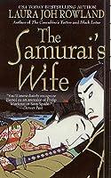The Samurai's Wife (Sano Ichiro, #5)