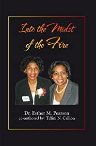 Into the Midst of the Fire: A Guide to Women in Ministry