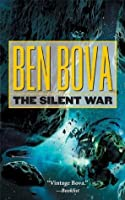 The Silent War (The Grand Tour; also Asteroid Wars)