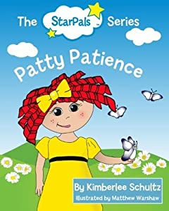 Patty Patience (The StarPals Series I)