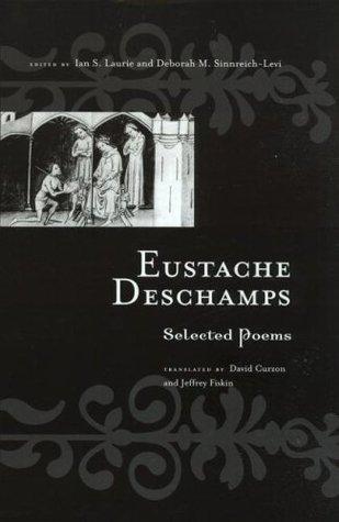 Eustache Deschamps - Selected Poems Routledge Medieval Texts
