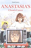 Anastasia's Chosen Career (Anastasia Krupnik #7)