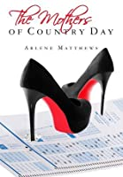 The Mothers of Country Day