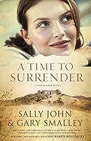 A Time to Surrender: Safe Harbor, Book #3