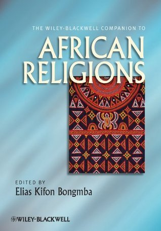 The-Wiley-Blackwell-Companion-to-African-Religions