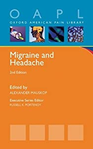 Migraine and Headache (Oxford American Pain Library