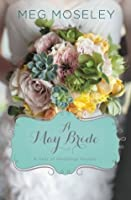 A May Bride (A Year of Weddings)