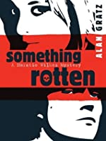 Something Rotten (A Horaito Wilkes Mystery, #1)