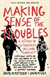 Book cover for Making Sense of the Troubles: A History of the Northern Ireland Conflict