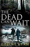 The Dead Can Wait (Dr John Watson, #2)