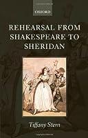 Rehearsal from Shakespeare to Sheridan