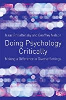 Doing Psychology Critically: Making a Difference in Diverse Settings