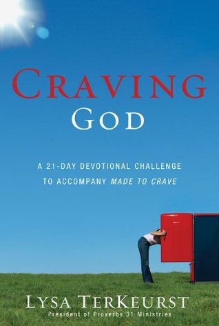 Craving God: A 21-Day Devotional Challenge