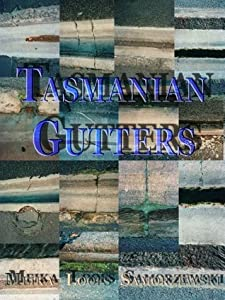 Tasmanian Gutters : photography and poetry