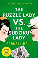 The Puzzle Lady vs. The Sudoku Lady (Puzzle Lady #11)