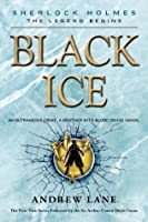 Black Ice (Sherlock Holmes: The Legend Begins)