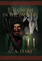 The Gnome in the Tapestry (The Soul Sword Chronicles)