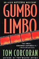 Gumbo Limbo: An Alex Rutledge Mystery