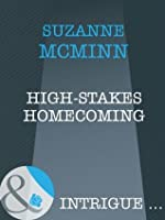 High-Stakes Homecoming (Mills & Boon Intrigue)