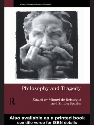 Philosophy-and-Tragedy-Warwick-Studies-in-European-Philosophy-