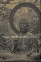 Philosophy of the Buddha: An Introduction