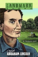 Meet Abraham Lincoln (Landmark Books)