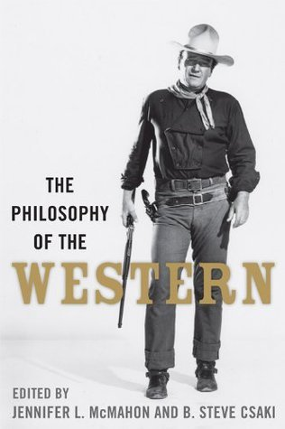 The-Philosophy-of-the-Western-The-Philosophy-of-Popular-Culture-