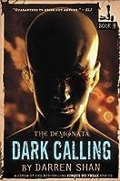The Demonata #9: Dark Calling