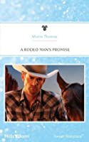 A Rodeo Man's Promise (Rodeo Rebels)