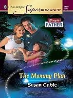 The Mommy Plan (Harlequin Super Romance)