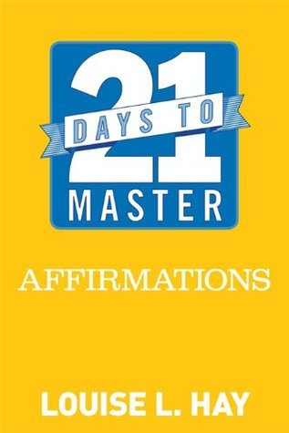 21 Days to Master Affirmations