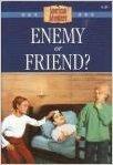 Enemy Or Friend?