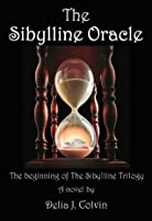 The Sibylline Oracle: The Beginning of The Sibylline Trilogy