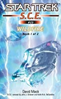 Wildfire Book 1 (Star Trek: Starfleet Corps of Engineers)
