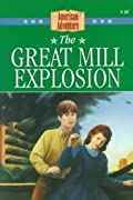 The Great Mill Explosion