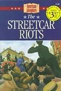 The Streetcar Riots