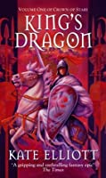 King's Dragon (Crown of Stars, #1)