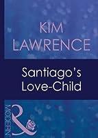 Santiago's Love-Child (Foreign Affairs - Book 14)